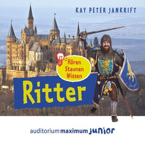 Hoerbuch Ritter - hören, staunen, wissen - Kay Peter Jankrift - Patrick Becker