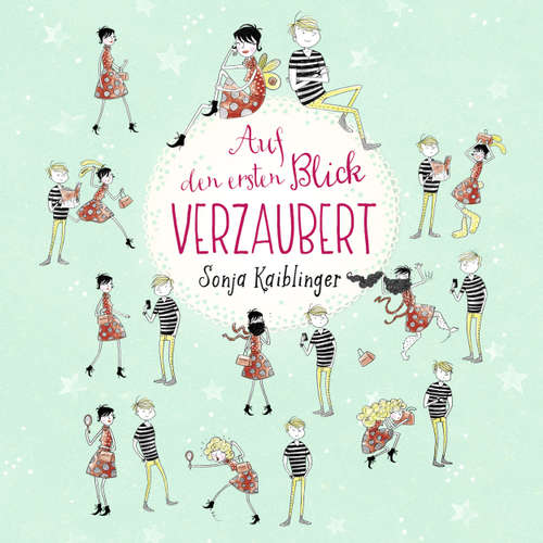 Hoerbuch Auf den ersten Blick verzaubert - Sonja Kaiblinger - Jodie Ahlborn