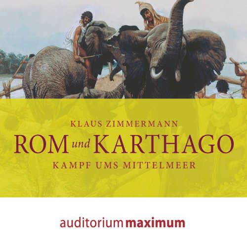 Hoerbuch Rom und Karthago - Klaus Zimmermann - Wolfgang Schmidt