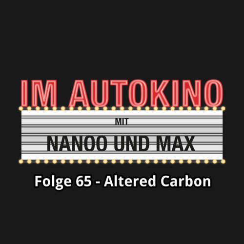 Im Autokino, Folge 65: Altered Carbon