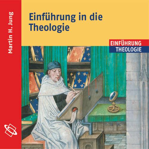 Hoerbuch Einführung in die Theologie - Martin H. Jung - Axel Thielmann