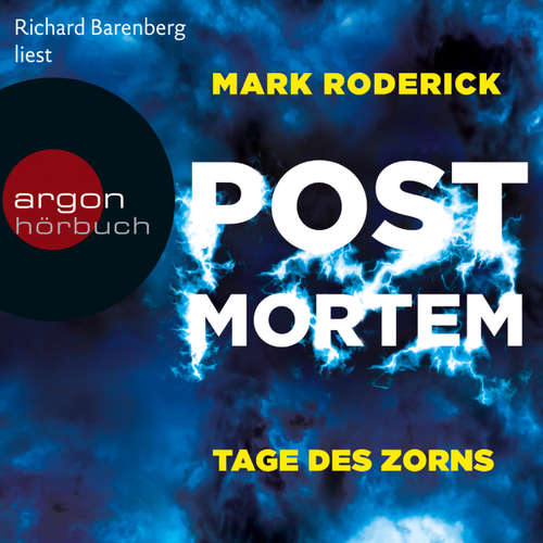 Hoerbuch Tage des Zorns - Post Mortem 3 - Mark Roderick - Richard Barenberg