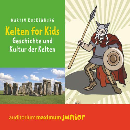 Hoerbuch Kelten für Kids - Martin Kuckenburg - Thomas Piper