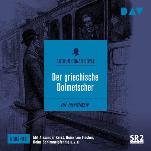 Hoerbuch Der griechische Dolmetscher (Hörspiel) - Arthur C. Doyle - Alexander Kerst