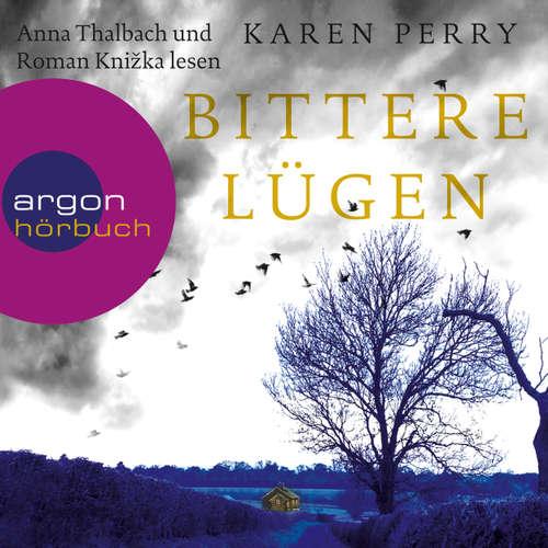 Hoerbuch Bittere Lügen (Autorisierte Lesefassung) - Karen Perry - Anna Thalbach