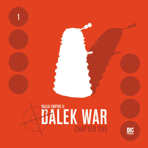 Audiobook Dalek Empire, Series 2, 1: Dalek War Chapter 1 - Nicholas Briggs - Gareth Thomas