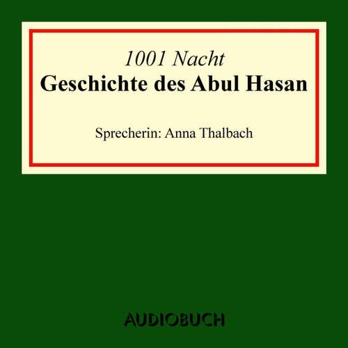 Hoerbuch Die Geschichte des Abul Hasan - Diverse Autoren - Anna Thalbach