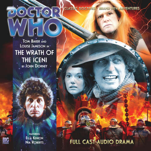 Audiobook Doctor Who - The 4th Doctor Adventures, 1, 3: The Wrath of the Iceni - John Dorney - Tom Baker