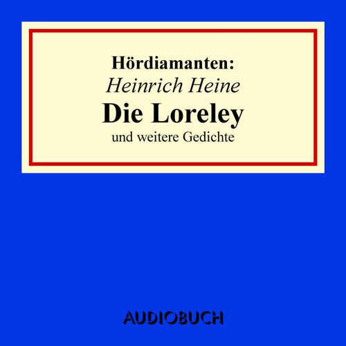 Audiobook Die Loreley Und Andere Gedichte Hördiamanten