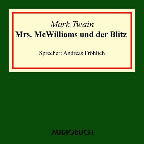 Hoerbuch Mrs. McWilliams und der Blitz - Mark Twain - Andreas Fröhlich