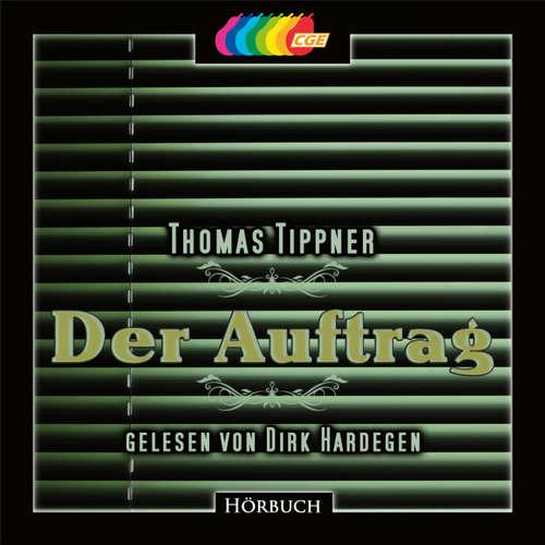 Hoerbuch Der Auftrag - Thomas Tippner - Dirk Hardegen