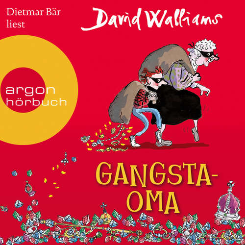 Hoerbuch Gangsta-Oma - David Walliams - Dietmar Bär