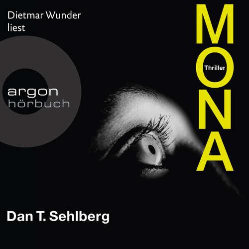 Hoerbuch Mona - Dan T. Sehlberg - Dietmar Wunder