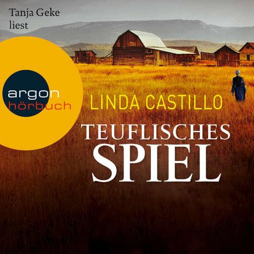 Hoerbuch Teuflisches Spiel - Linda Castillo - Tanja Geke