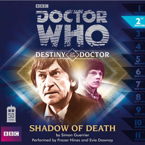 Audiobook Doctor Who - Destiny of the Doctor, 1, 2: Shadow of Death - Simon Guerrier - Frazer Hines