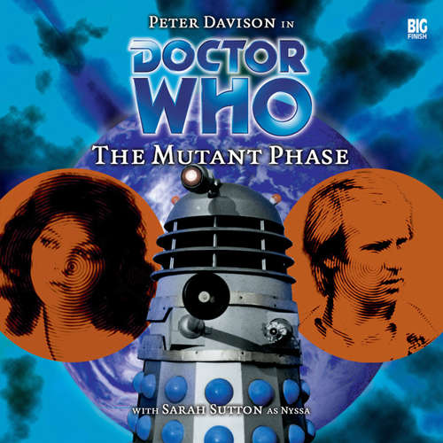 Audiobook Doctor Who, Main Range, 15: The Mutant Phase - Nicholas Briggs - Peter Davison