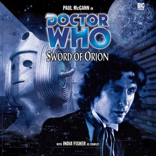 Audiobook Doctor Who, Main Range, 17: Sword of Orion - Nicholas Briggs - Paul McGann