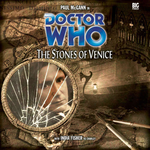 Audiobook Doctor Who, Main Range, 18: The Stones of Venice - Paul Magrs - Paul McGann