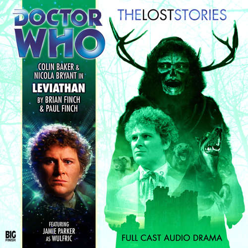Audiobook Doctor Who - The Lost Stories, 1, 3: Leviathan - Brian Finch - Colin Baker
