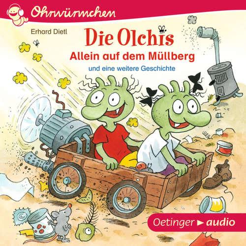 Ohrwürmchen - Die Olchis: Allein auf dem Müllberg und eine weitere Geschichte