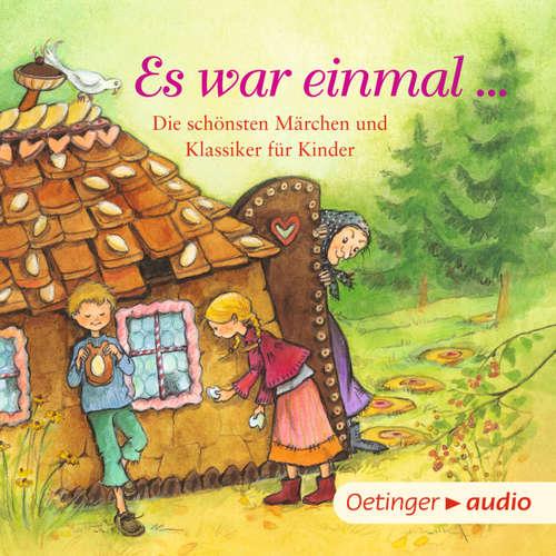 Es war einmal... - Die schönsten Märchen und Klassiker für Kinder