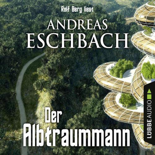 Hoerbuch Der Albtraummann - Andreas Eschbach - Rolf Berg