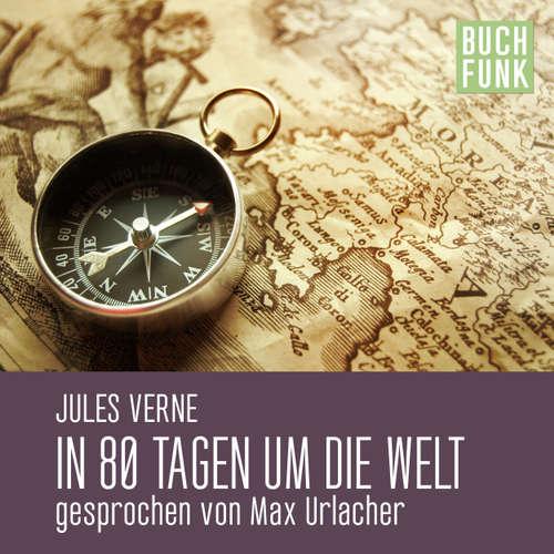 Hoerbuch In 80 Tagen um die Welt - Jules Verne - Max Urlacher
