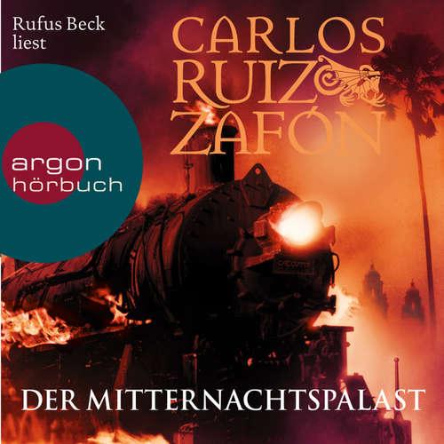 Hoerbuch Der Mitternachtspalast - Carlos Ruiz Zafón - Rufus Beck