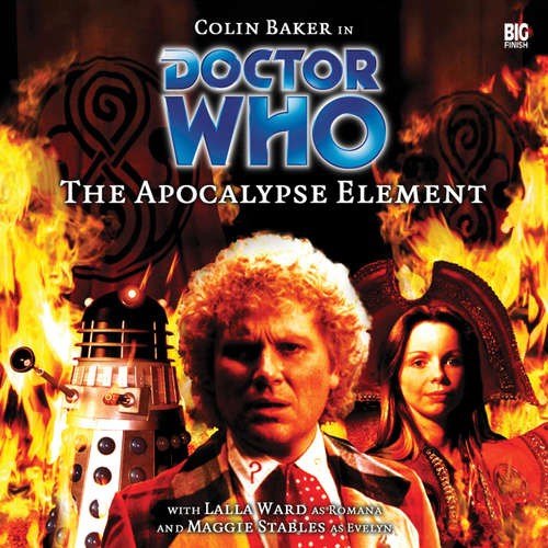 Audiobook Doctor Who, Main Range, 11: The Apocalypse Element - Stephen Cole - Colin Baker