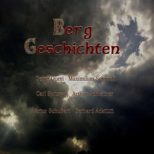 Hoerbuch Gerhard Acktun, Berg Geschichten -  Alogino - Georg Queri