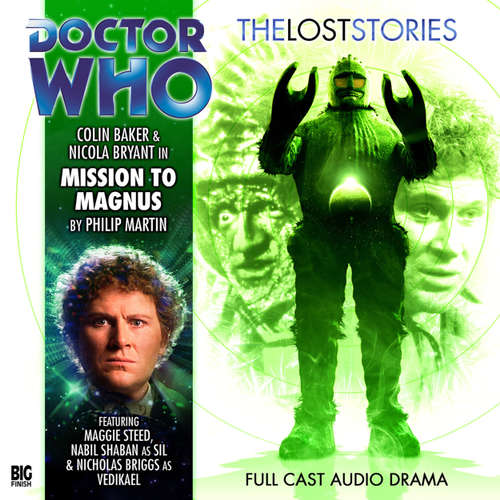 Audiobook Doctor Who - The Lost Stories, Series 1, 2: Mission to Magnus - Philip Martin - Colin Baker