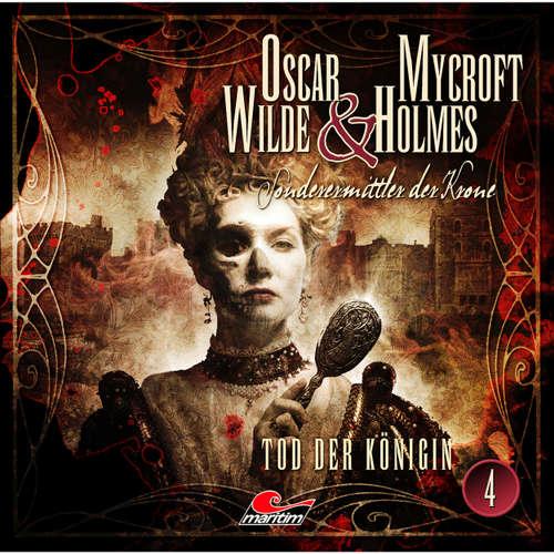 Oscar Wilde & Mycroft Holmes - Sonderermittler der Krone, Folge 4: Tod der Königin