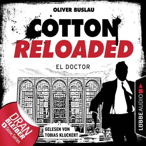 Cotton Reloaded, Folge 46: El Doctor