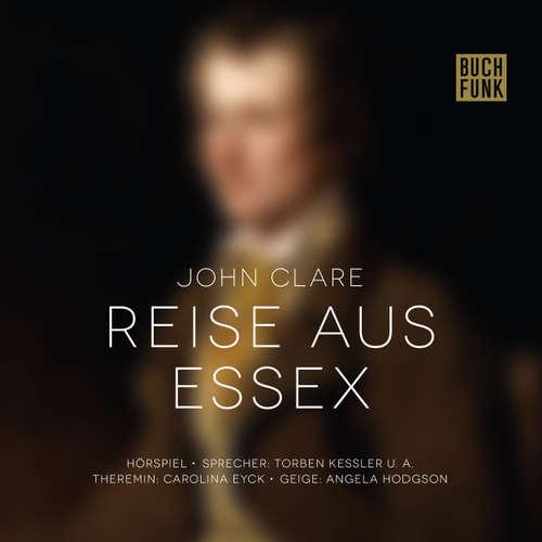Hoerbuch Reise aus Essex - John Clare - Torben Kessler