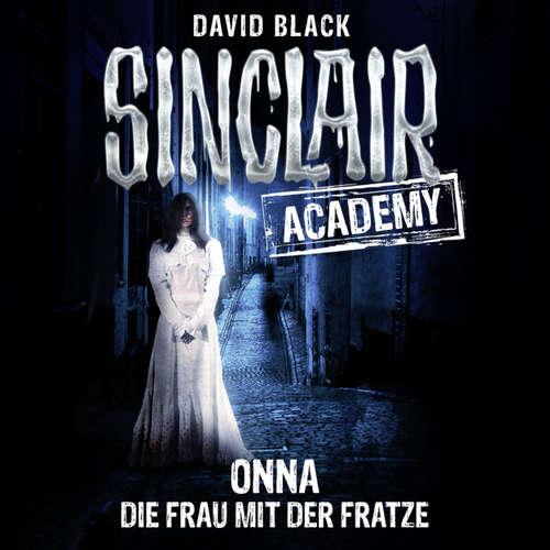 Hoerbuch John Sinclair, Sinclair Academy, Folge 2: Onna - Die Frau mit der Fratze - David Black - Thomas Balou Martin
