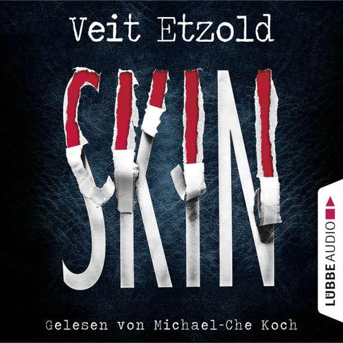 Hoerbuch Skin - Veit Etzold - Michael-Che Koch