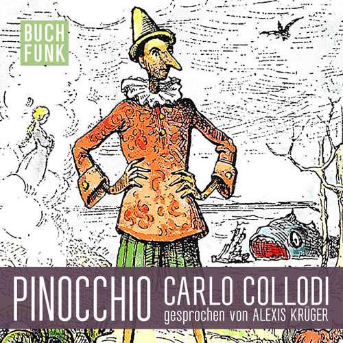 Hoerbuch Pinocchio - Carlo Collodi - Alexis Krüger