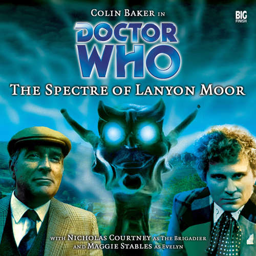 Audiobook Doctor Who, Main Range, 9: The Spectre of Lanyon Moor - Nicholas Pegg - Colin Baker