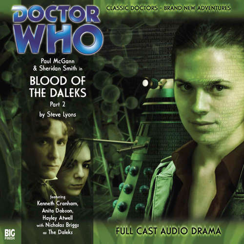 Audiobook Doctor Who - The 8th Doctor Adventures, Series 1, 2: Blood of the Daleks Part 2 - Steve Lyons - Paul McGann