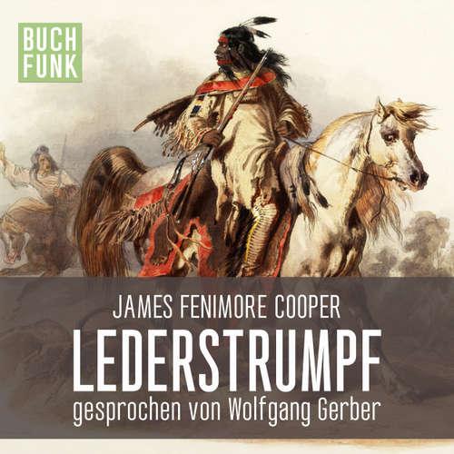 Hoerbuch Lederstrumpf - James Fenimore Cooper - Wolfgang Gerber