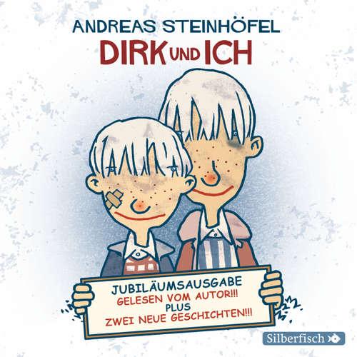 Dirk und ich (Jubiläumsausgabe) (Ungekürzt)