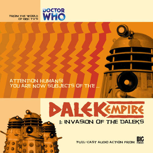 Audiobook Dalek Empire, Series 1, 1: Invasion of the Daleks - Nicholas Briggs - Sarah Mowat