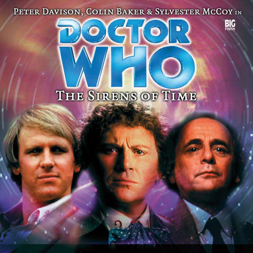 Audiobook Doctor Who, Main Range, 1: The Sirens of Time - Nicholas Briggs - Peter Davison