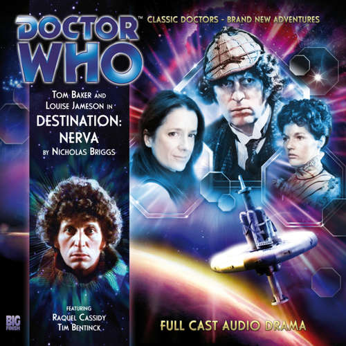 Audiobook Doctor Who - The 4th Doctor Adventures, Series 1, 1: Destination: Nerva - Nicholas Briggs - Tom Baker
