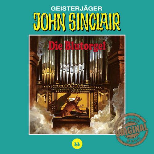 Hoerbuch John Sinclair, Tonstudio Braun, Folge 33: Die Blutorgel - Jason Dark -  Diverse