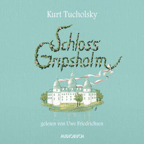 Hoerbuch Schloss Gripsholm - Kurt Tucholsky - Uwe Friedrichsen