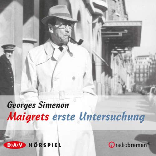 Hoerbuch Maigret, Maigrets erste Untersuchung - Georges Simenon - Evelyn Hamann