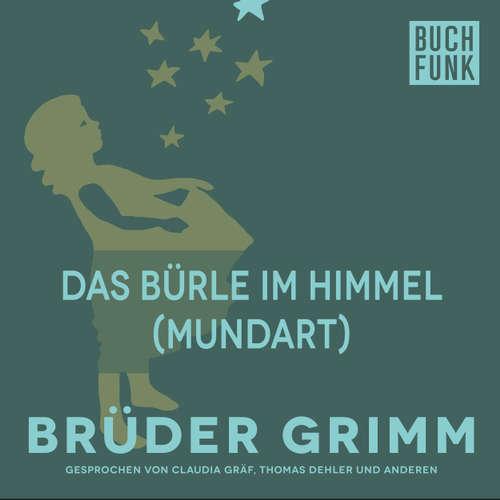 Hoerbuch Das Bürle im Himmel (Mundart) - Brüder Grimm - Patrick Imhof