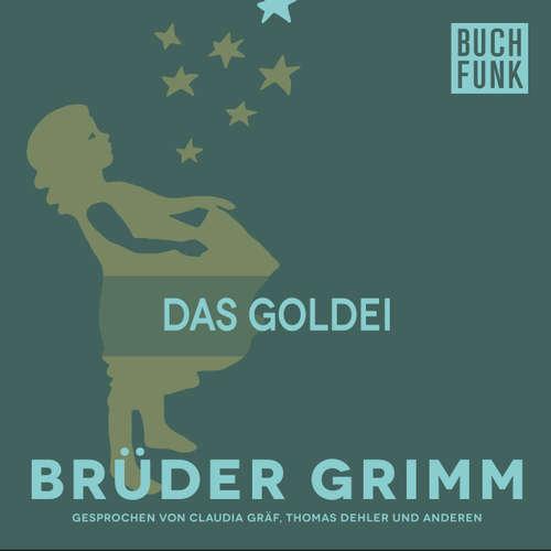 Hoerbuch Das Goldei - Brüder Grimm - Claudia Gräf