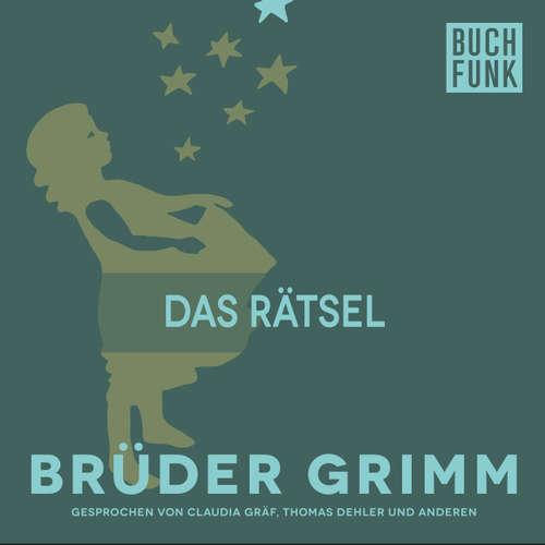 Hoerbuch Das Rätsel - Brüder Grimm - Claudia Gräf